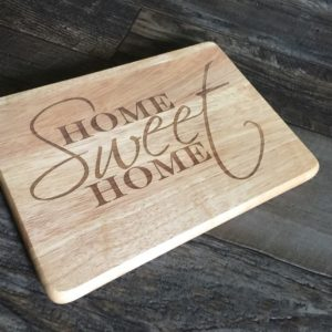 engraved home sweet home cutting board